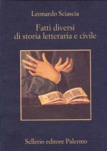 sciascia fatti diversi di storia letteraria e civile